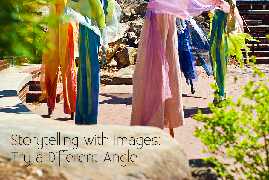 Storytelling with Images: Try A Different Angle