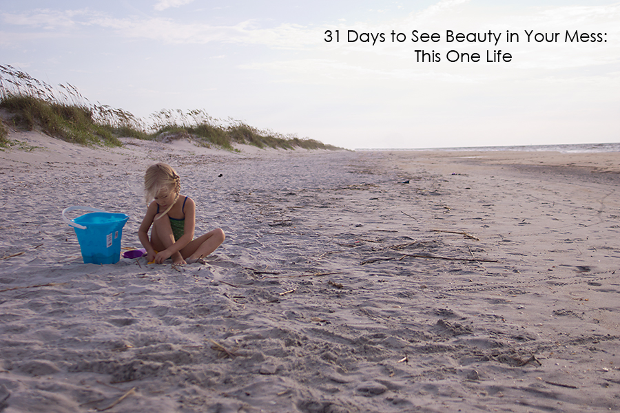 31 Days to See Beauty in Your Mess